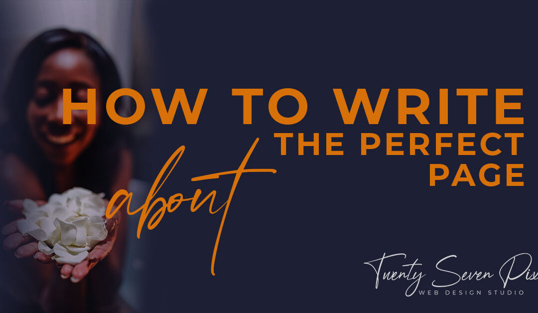 How to Write a Perfect About Page